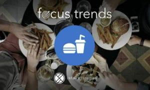 Focus Trends: Fast Casual 2017