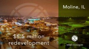 Success~ $6.5 million development in Moline, IL