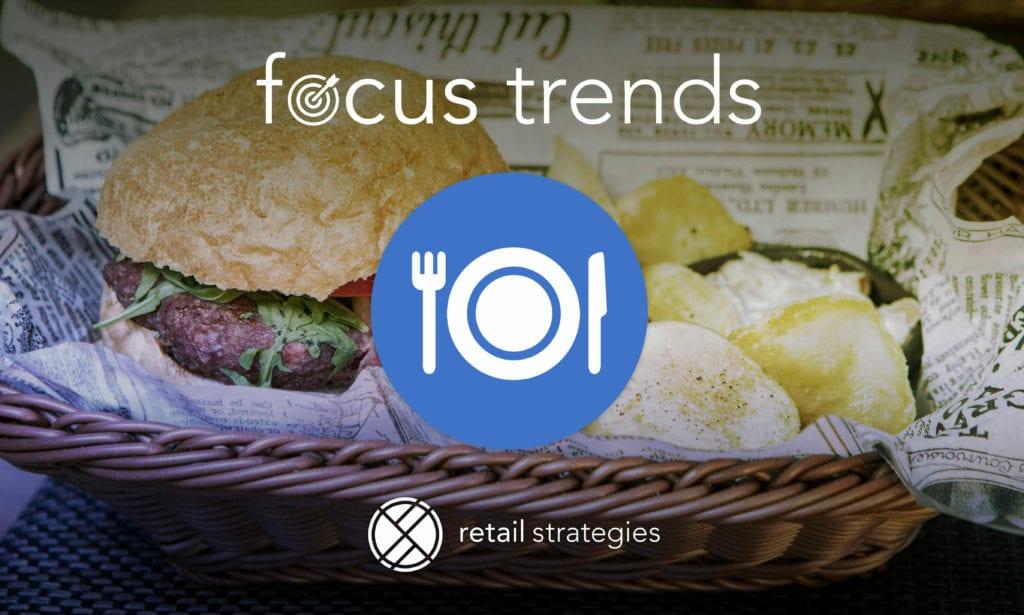 Focus Trends: Casual Dining