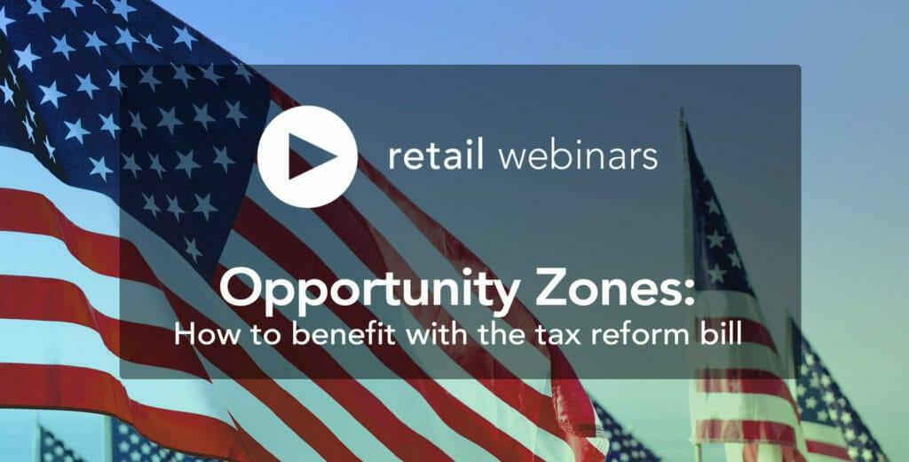 retail webinar opportunity zones