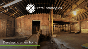 Retail Strategies working on a new home
