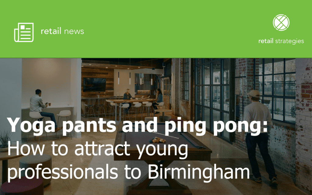 Yoga pants and ping pong: How to attract young professionals to Birmingham