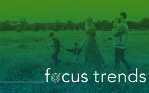 focus trends